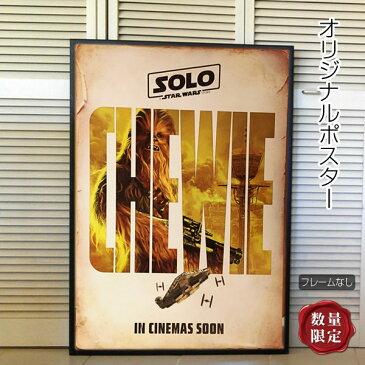 【送料無料】【映画ポスター】 ハンソロ スターウォーズ ストーリー Solo: A Star Wars Story グッズ /インテリア フレームなし /チューバッカ版 INT-ADV-両面