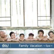 DAJ 418 Family Vacation -Spa-