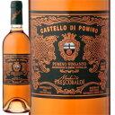 名門が手をかけて仕立てる極甘口ワイン[2004] ポミーノ・ヴィンサント / フレスコバルディ イタ...