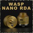 【 電子タバコ VAPE 】【リビルダブルアトマイザー】【 RBA 】【 RDA 】【 ドリッパー 】 【 WASPNANO RDA 】【 ワスプ ナノ ミニ 】 OUMIER WASP NANO RDA