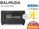 【新規契約】工事実質無料!さらに大幅値引き中!BALMUDA バルミューダ トースター The Toaster K05A-BK [ブラック] 本体 + SoftBank 光 ソフトバンク