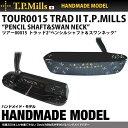 "T.P.MILLS/TPミルズ ハンドメイドモデル HANDMADE MODEL TOUR0015 TRAD II T.P.MILLS ""PENCIL ..."