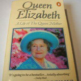【中古】Queen Elizabeth: Life of the Queen Mother【中古】