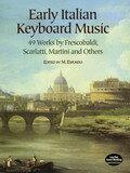 【中古】Early Italian Keyboard Music: 49 Works by Frescobaldi, Scarlatti, Martini and Others (Dover Music for Piano)【中古】