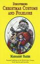 【中古】Discovering Christmas Customs and Folklore: A Guide to Seasonal Rites Throughout the World (Shire Discovering)【中古】