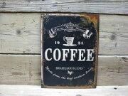 デザイン アンティーク コーヒー ティンサイン アメリカン アメリカ