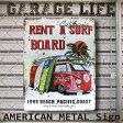 サーフ ブリキ看板 レント サーフボード(AZ/16004)ティンサイン/メタルサイン 看板 サーフィン カリフォルニア 西海岸 アメリカン雑貨 ハワイアン雑貨 看板