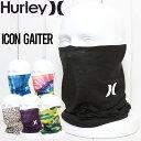 【送料無料】 HURLEY ハーレー ICON GAITER ネックゲイター HIFM0003