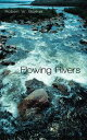 Flowing Rivers-【電子書籍】