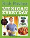 【はじめての方限定!一冊無料クーポンもれなくプレゼント】Mexican Everyday【電子書籍】[ Ric...