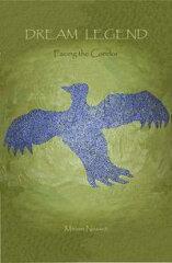【はじめての方限定!一冊無料クーポンもれなくプレゼント】Dream Legend: Facing the Condor【...
