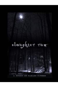 Slaughter Run: A Story-【電子書籍】