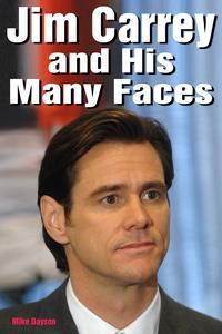 【はじめての方限定!一冊無料クーポンもれなくプレゼント】Jim Carrey and His Many Faces【電...