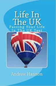 【はじめての方限定!一冊無料クーポンもれなくプレゼント】Life In The UK: Passing Your Life...