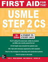 First Aid for the USMLE Step 2 CS, Fifth Edition【電子書籍】[ Le, Tao ]