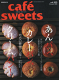 caf?-sweets(カフェ・スイーツ) 15...