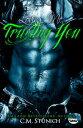 Loving Me, Trusting YouA New Adult Biker Erotic Romance-【電子書籍】