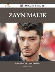 Zayn Malik 26 Success Facts - Everything you need to know about Zayn Malik-【電子書籍】