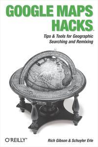 Google Maps Hacks【電子書籍】[ Rich Gibson ]