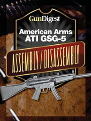 【はじめての方限定!一冊無料クーポンもれなくプレゼント】Gun Digest American Arms ATI GSG-...