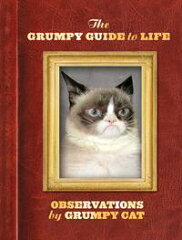 The Grumpy Guide to LifeObservations from Grumpy Cat-【電子書籍】