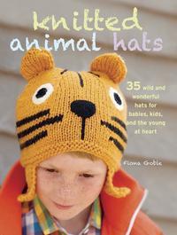 【はじめての方限定!一冊無料クーポンもれなくプレゼント】Knitted Animal Hats35 wild and wo...