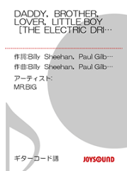 DADDY,BROTHER,LOVER,LITTLE BOY[THE ELECTRIC DRILL SONG]/ギターコード譜MR.BIG-【電子...