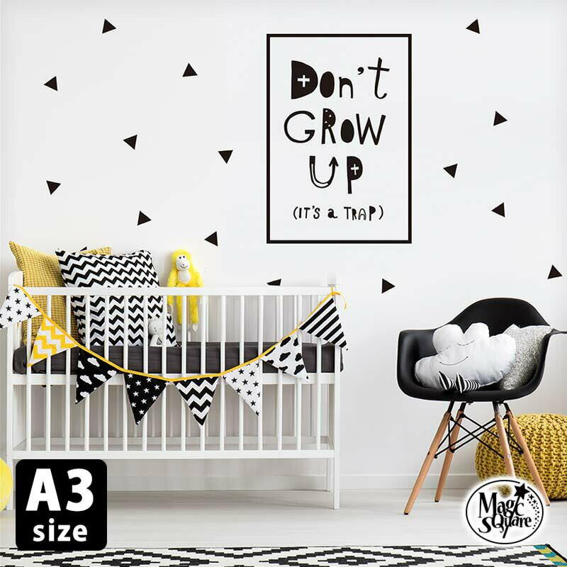 ウォールステッカー 受注生産 【Don't grow up (It's a trap) らくがき】A3サイズ 転写式 パネルステッカー モノトーン モノクロ 壁紙 北欧 英字 アート デザイン かわいい おしゃれ DIY パネル 絵画 ポスター 名言 格言 子供部屋 こども Little Pop Studios好きさんに♪