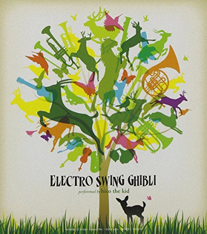 【CD】ELECTRO SWING GHIBLI / hico the kid - エレクトロ・スウィング・ジブリ / ヒコ・ザ・キッド