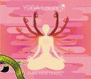実践的にヨガやピラテスを楽しめるヨガスタジオ直輸入の本格派!【CD】 YOGA Lounge / Relax Mo...