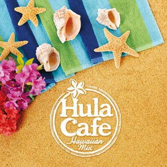 ワールドミュージック, ハワイ CDHula Cafe Hawaiian Mix -