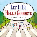 【CD】「Let It Be」「Hello Goodbye」 洋楽オルゴールベスト