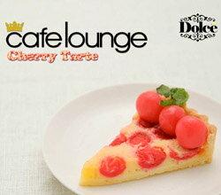 【CD】 cafe lounge dolce / Cherry Tarte - ドルチェ / チェリー タルト [カフェラウンジ]【メール便(ゆうパケット)送料無料】