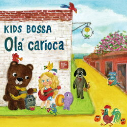 【CD】KIDSBOSSA/Ola'carioca-キッズボッサ/オラカリオカ【楽ギフ_包装】【楽ギフ_のし宛書】