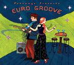 【CD】 EURO GROOVE - ユーログルーヴ [Putumayo World Music] 【メール便(ゆうパケット)送料無料】