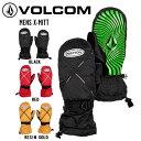 【VOLCOM】ボルコム 2020-2021 MENS X-MITT メンズ レディース ミトングローブ スノーボード スキー 手袋 ...