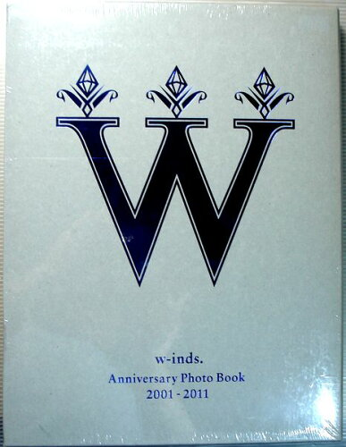 w-inds. Anniversary Photo Book 2001-2011