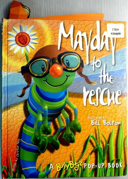【中古】Mayday to the Rescue: A Busybugz Book(英語仕掛け絵本)