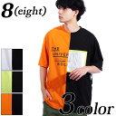 Tシャツ メンズ 半袖 Tシャツ全3色 新作 Tシャツ クレイジー ビッグ Tシャツ ブラック ホワイト 白 ビッグシルエット オレンジ グリーン M L アメカジ ストリート 海 夏に♪ 8(eight) エイト 8 【ゆうパケット対応商品】