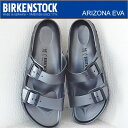 BIRKENSTOCK ビルケンシュトック ARIZONA EVA アリゾナ EVA メタリックアンスラサイト 靴 サンダル シューズ