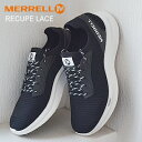 ★4/23-28★P最大37.5倍!楽天カード他要エントリー★★58%OFF★MERRELL RECUPE LACE メ