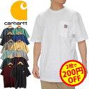 【2枚で200円OFFクーポン】 CARHARTT カーハート K87 tシャツ メンズ ポケットtシャツ ビッグシルエット ビッグtシャツ ポケt