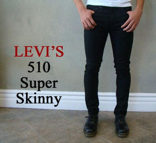 Levi's リーバイス 510 Super Skinny510-4173 ジェット...