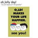 オーロリーデイ ポスター oh,lolly day! O,LD! masccot A3 poster マスコット A3 ポスター 韓国雑貨 ACC