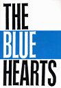 バンドスコア ザ・ブルーハーツ/THE BLUEHEARTS【楽譜】【メール便を選択の場合送料無料】
