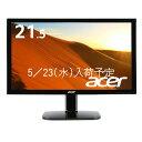 【ポイント5倍】Acer 液晶ディスプレイ KA220HQbid 21.5型/フルHD/5ms/HDMI端子対応
