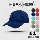 HERA HERO ヘラヒーロー ロゴ スエード ベースボールキャップ suede-cap 帽子