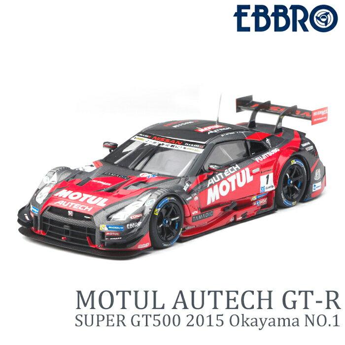 車, ミニカー・トイカー nismo MOTUL AUTECH GT-R 118 EBBRO SUPER GT500 2015 Okayama GT-R No1