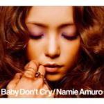 【オリコン加盟店】安室奈美恵 CD+DVD【Baby Don't Cry】ジャケットA 07/1/24【楽ギフ_包装選択】