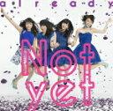 【オリコン加盟店】Type-C ■送料無料■Not yet CD【already】14/4/23発売【楽ギフ_包装選択】
